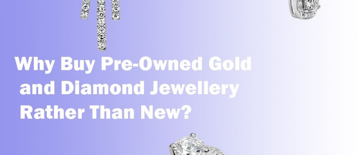 Why buy preowned jewellery2